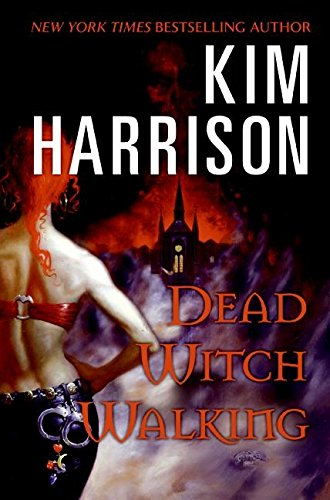 Dead Witch Walking: Harrison, Kim