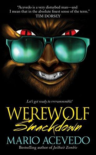 9780061567209: Werewolf Smackdown (Felix Gomez)