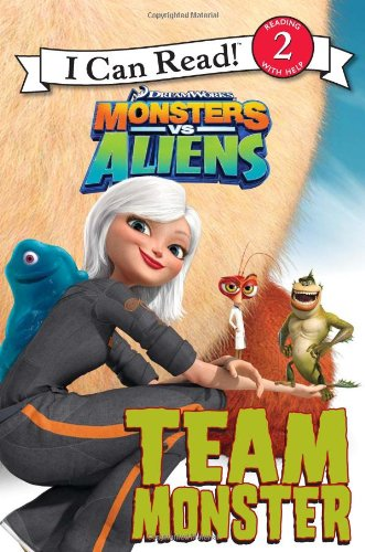 9780061567278: Monsters vs. Aliens: Team Monster (I Can Read Book 2)