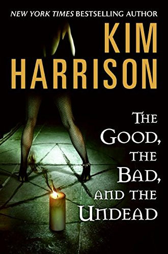 9780061567315: The Good, the Bad, and the Undead (Hollows)
