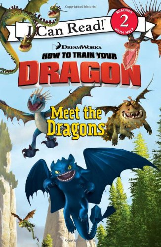 9780061567339: How to Train Your Dragon: Meet the Dragons (I Can Read Media Tie-Ins - Level 1-2)