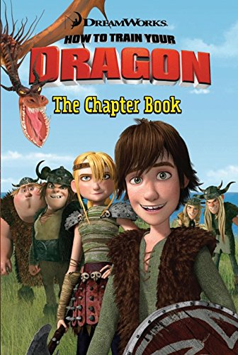 9780061567377: How to Train Your Dragon: The Chapter Book (DreamWorks How to Train Your Dragon (Harperfestival))