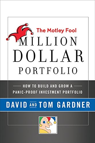 9780061567544: The Motley Fool Million Dollar Portfolio: How to Build and Grow a Panic-Proof Investment Portfolio