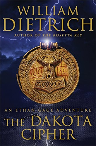 9780061568008: The Dakota Cipher: An Ethan Gage Adventure (Ethan Gage Adventures)