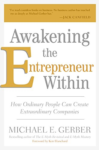9780061568145: Awakening the Entrepreneur Within