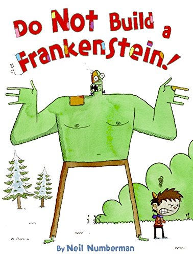 9780061568169: Do Not Build a Frankenstein!