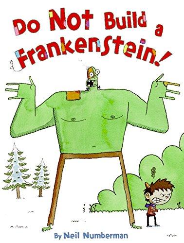 9780061568169: Do Not Build a Frankenstein!