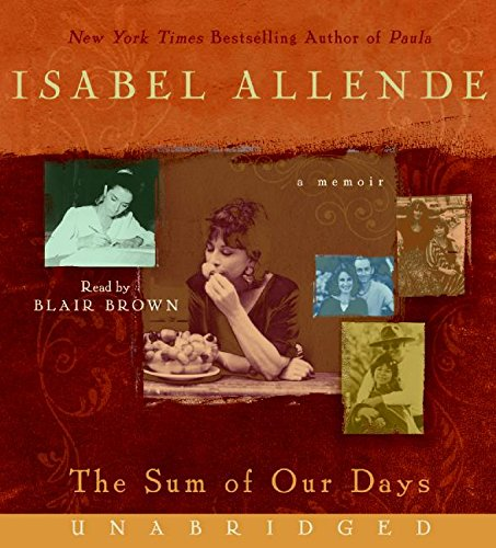 9780061571169: The Sum of Our Days CD: A Memoir