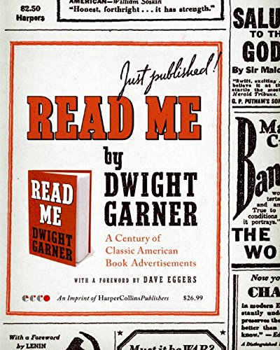 Read Me: A Century of Classic American Book Advertisements: Garner, Dwight