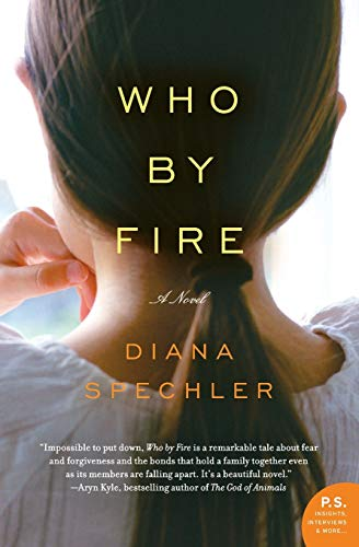 9780061572937: Who by Fire: A Novel (P.S.)