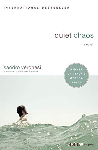 9780061572944: Quiet Chaos: A Novel