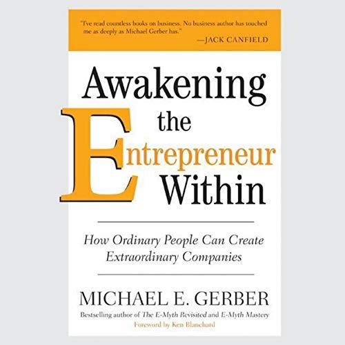 9780061574474: Awakening the Entrepreneur Within CD