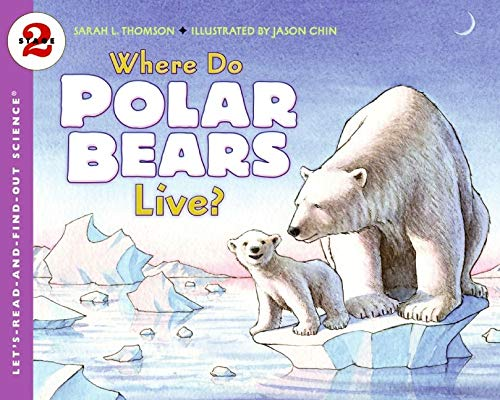 9780061575174: Where Do Polar Bears Live? (Let's-Read-and-Find-Out Science 2)