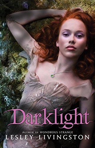 9780061575402: Darklight (Wondrous Strange, Book 2) (Wondrous Strange Trilogy)