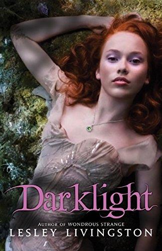 9780061575402: Darklight (Wondrous Strange, Book 2)