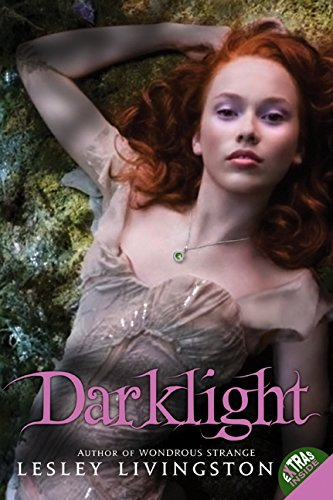 9780061575426: Darklight (Wondrous Strange Trilogy)