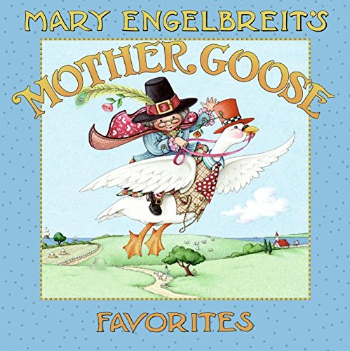9780061575440: Mary Engelbreit's Mother Goose Favorites