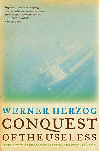 9780061575549: Conquest of the Useless: Reflections from the Making of Fitzcarraldo
