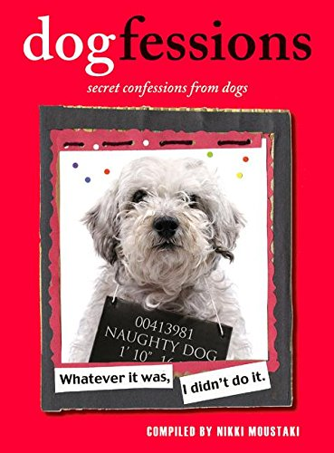 9780061575617: Dogfessions: Secret Confessions from Dogs
