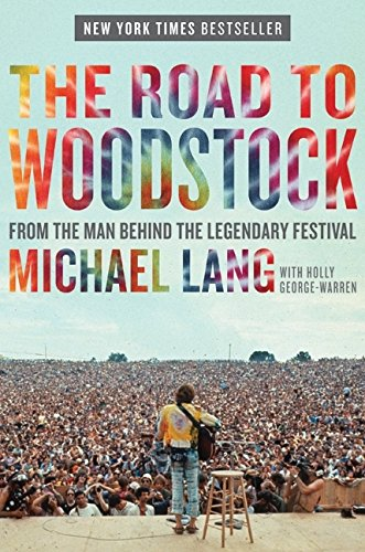 9780061576553: The Road to Woodstock