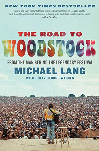 9780061576584: The Road to Woodstock