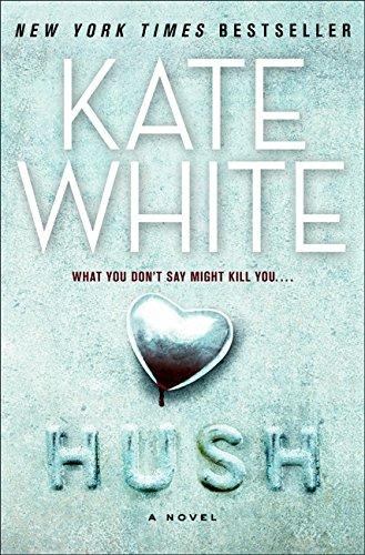 9780061576614: Hush: A Novel