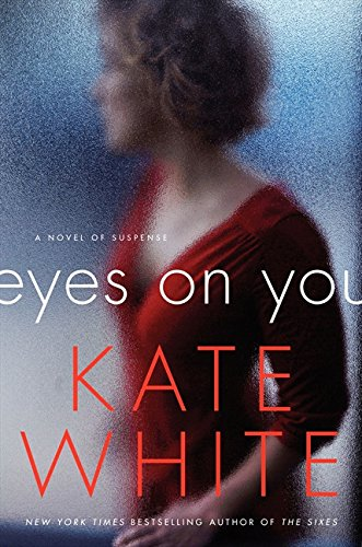 9780061576638: Eyes on You: A Novel of Suspense