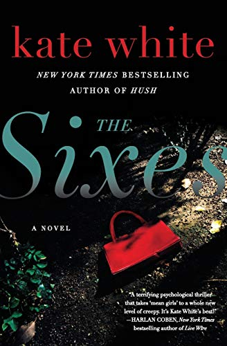 9780061576676: The Sixes: A Novel