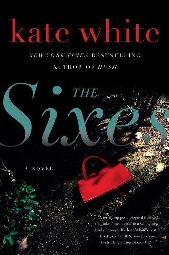 9780061576676: The Sixes: A Novel