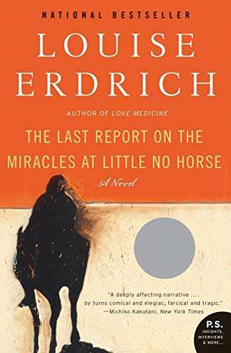 9780061577628: The Last Report on the Miracles at Little No Horse: A Novel