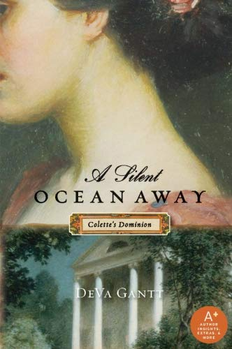 9780061578236: A Silent Ocean Away: Colette's Dominion