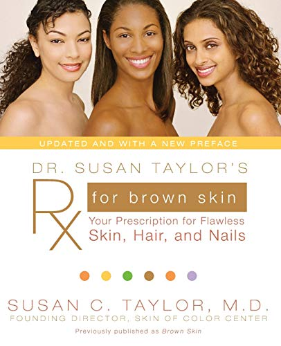 9780061578878: Dr. Susan Taylor's RX for Brown Skin: Your Prescription for Flawless Skin, Hair, and Nails