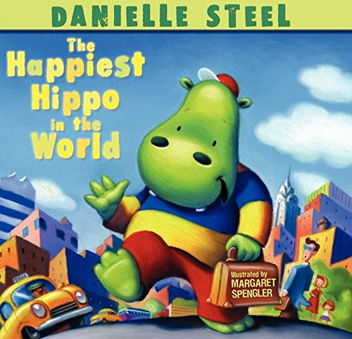 The Happiest Hippo in the World: Steel, Danielle