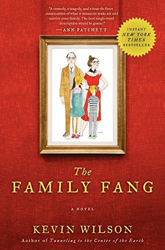 The Family Fang: Wilson, Kevin