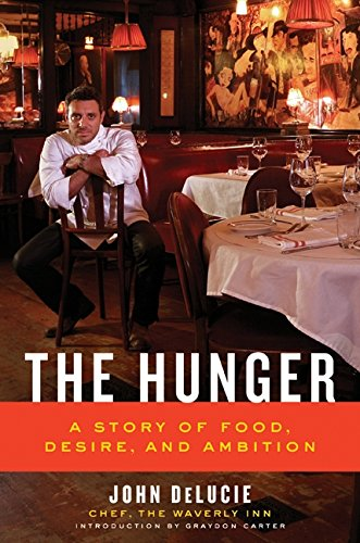 9780061579240: The Hunger: A Story of Food, Desire, and Ambition