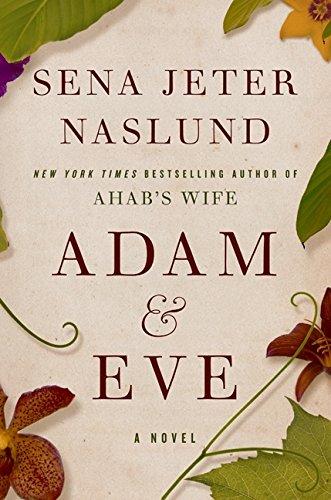 9780061579271: Adam & Eve: A Novel