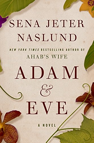 9780061579271: Adam & Eve: A Novel