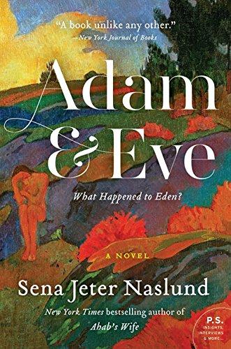 Adam & Eve: A Novel: Naslund, Sena Jeter