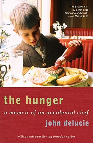 9780061579295: The Hunger: A Memoir of an Accidental Chef