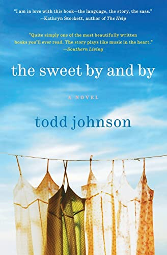 9780061579516: The Sweet By and By: A Novel