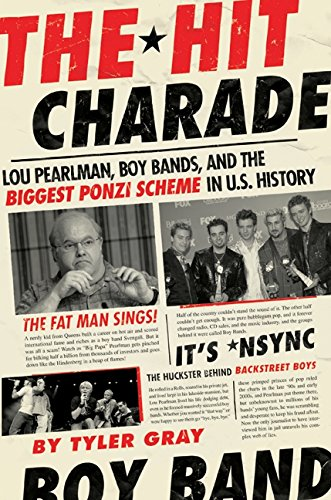 9780061579660: The Hit Charade: Lou Pearlman, Boy Bands, and the Biggest Ponzi Scheme in U.S. History