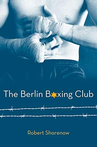 9780061579684: The Berlin Boxing Club
