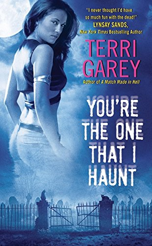 9780061582035: You're the One that I Haunt (Nicki Styx, Book 3)