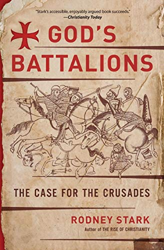 9780061582608: God's Battalions: The Case for the Crusades