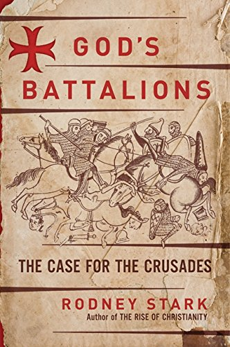 9780061582615: God's Battalions: The Case for the Crusades