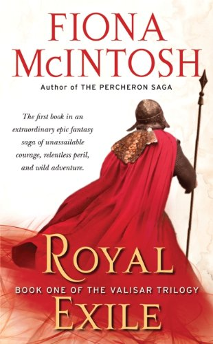9780061582684: Royal Exile: Book One of The Valisar Trilogy