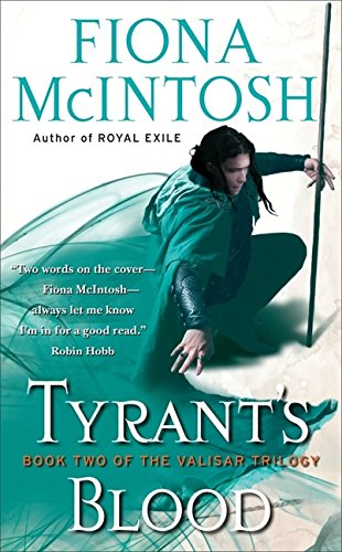 9780061582691: Tyrant's Blood (The Valisar Trilogy, Book 2)