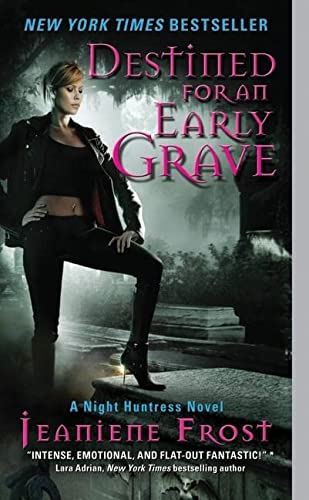 9780061583216: Destined for an Early Grave: A Night Huntress Novel