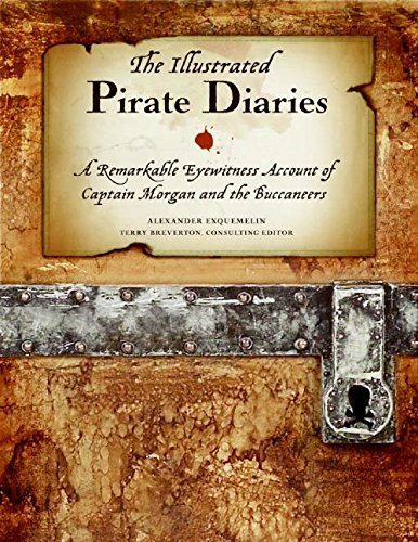 9780061584480: The Illustrated Pirate Diaries: A Remarkable Eyewitness Account of Captain Morgan and the Buccaneers