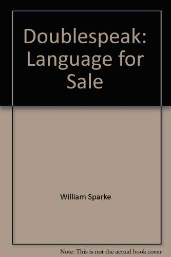 9780061604034: Doublespeak: Language for sale